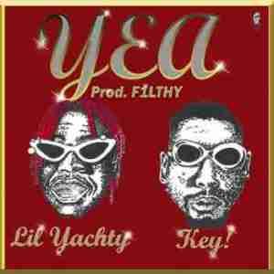 Lil Yachty - Yea Ft. Key!